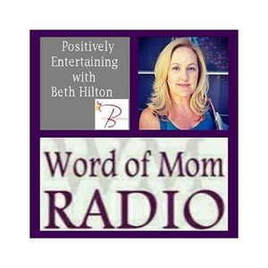 Positively Entertaining with Beth Hilton and Guest, Recording Artist Fiona Joy