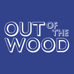 Out of the Wood Show 52 - Pete W