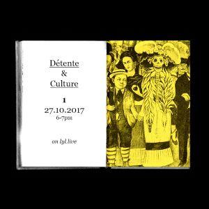 Détente & Culture (27.10.17)