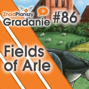 Gradanie ZnadPlanszy #86 - Fields of Arle