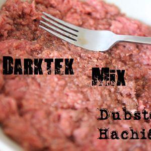 Darktek - Mix (Dubsteak Hachié)