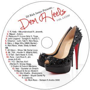 DJ Rick James Presents...Vol. LXXIII: Dem Heels