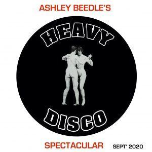 Ashley Beedle - Heavy Disco Spectacular // 08-09-20