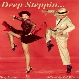 Deep Steppin - Deephouse Mix