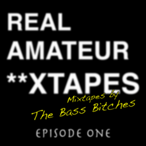 Real Amateur **xtapes - Episode 1