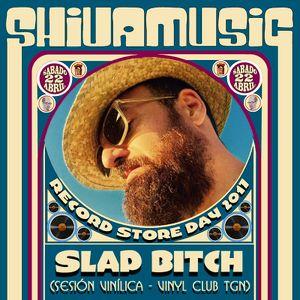 SLAP BITCH Dj Session for RSD 2017 in Shiva Music