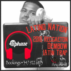 """Latino Nation By DJPhaze """"The Young Gunna"""""""