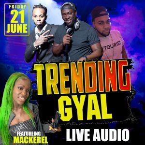 DJ TOURIST X DJ ROY X DJ LOLLIPOP @TRENDING GYAL JUNE21.19 [LIVE AUDIO]