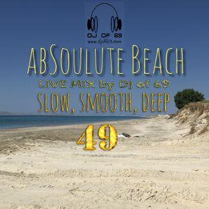 AbSoulute Beach 49 - slow smooth deep - A DJ LIVE SET