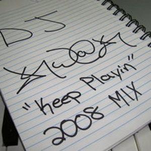 Keep Playin' ~ Kristopher Muse 2008