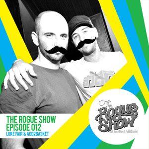 The Rogue Show - Episode 012 (Luke Fair)