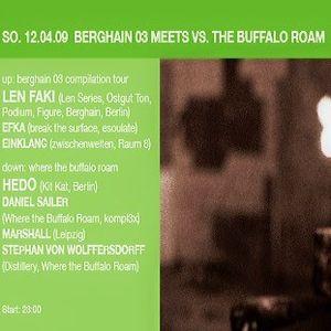 Marshall @ Berghain 03 Meets Where The Buffalo Roam - Distillery Leipzig - 12.04.2009
