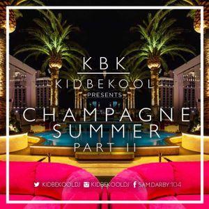 KBK | Champagne Summer Part II 2017