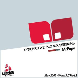 :: Synchro Weekly Mix Sessions :: May 2002 - Week 3 * Part 2 *