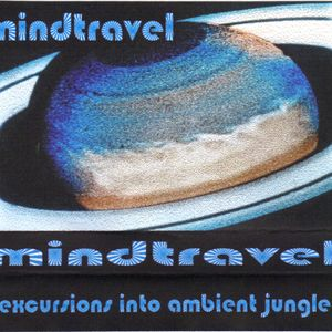 Mind Travel. Excursions into ambient jungle territory. DJ Little Spacey live @ The Well, 1995.
