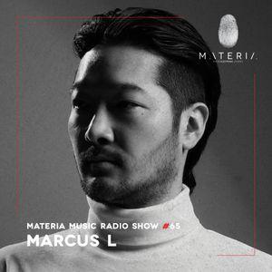 MATERIA Music Radio Show 065 with Marcus L