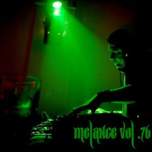 MELANCE 76
