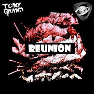 Tony Grand - Reunion 181