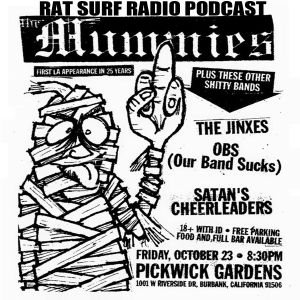 RAT SURF RADIO EMERGENCY BROADCAST - GARAGE PUNK SHOWCASE! THE MUMMIES return to LA!!