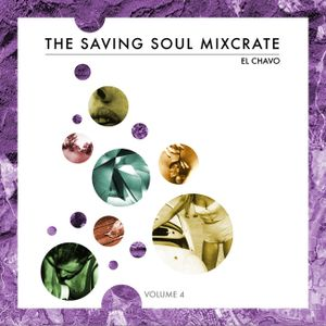 El Chavo - The Saving Soul Mixcrate vol. 4