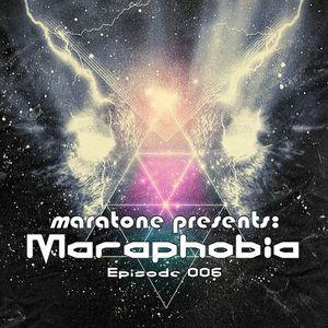 Maratone - Maraphobia Episode 006