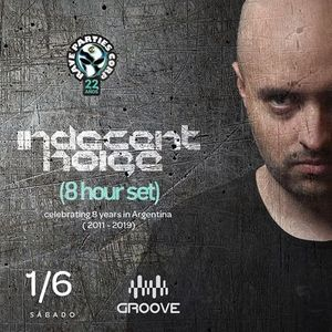 Indecent Noise - Open To Close Groove Buenos Aires (01.06.2019) [2]