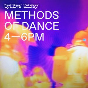 Methods Of Dance (29.12.17)  w/ Jamie Paton