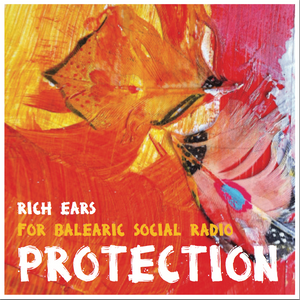 Protection (for Balearic Social - on Purple Radio)