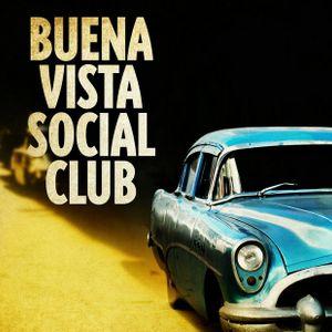 BUENA VISTA SOCIAL CLUB - i love it 2016