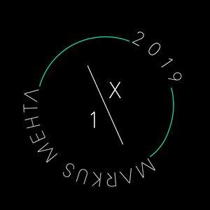 Markus Mehta - 1/X 2019
