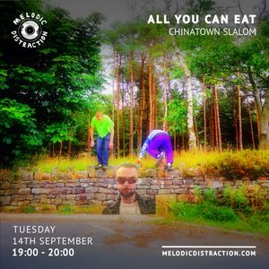 All You Can Eat with Chinatown Slalom (September '21)