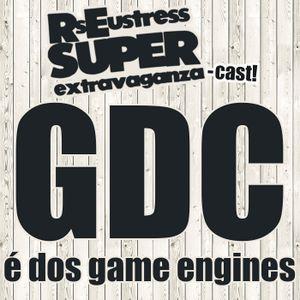 GDC é dos Game Engines!