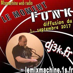 Moment Funk 20170901 by dj3k