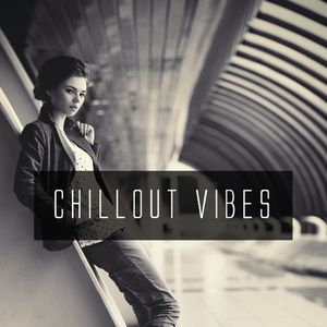 Chill Out Vibes