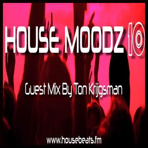 Housemoodz 10 guest mix Ton Krijgsman