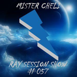 MR. CHELI - RAY SESSION SHOW #057