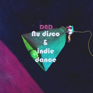 Nudisco / Indie dance by DND