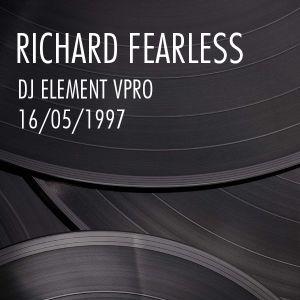 Ricard Fearless (Live @ DJ Element VPRO Radio 1997)