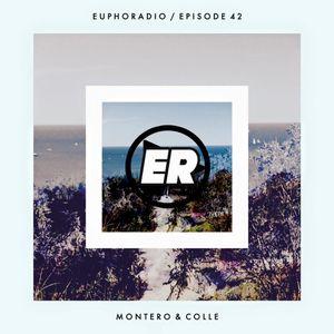 Euphoradio 042 - Monteiro & Colle