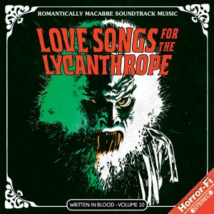 Love Songs For The Lycanthrope (Written In Blood Vol. 10)