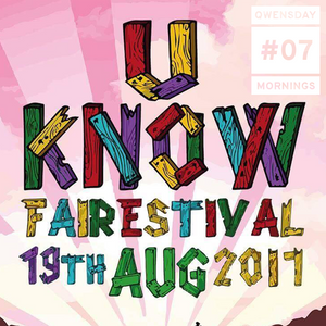 Qwensday Mornings - 007 // U Know Festival