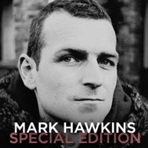 LOOPS PODCAST : SPECIAL EDITION : MARK HAWKINS