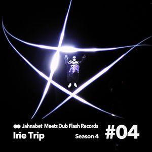 Irie Trip Meets Dub Flash Records. s04e04 #24.11.17#