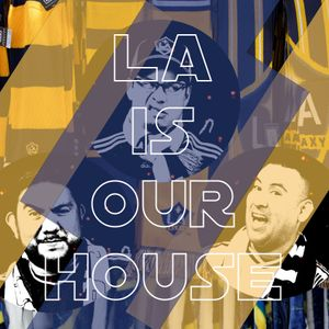 LAIsOurHouse EP #038 So many Games to cover so little time
