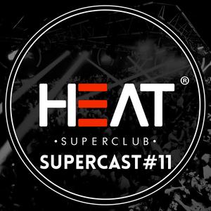 Heat Supercast #11 by DJ Flowfly
