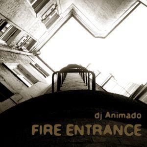 DJ Animado - Fire Entrance mix