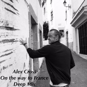 Alex Cross - On The Way to France [01.02.15]