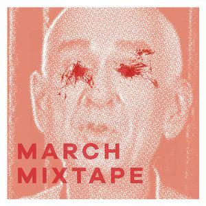 March Mixtape