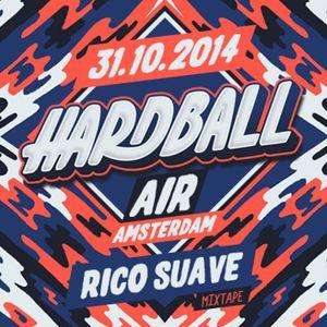 Hardball Mixtape - Mixed By Rico Suave