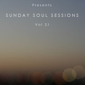 So Soulful Presents Sunday Soul Sessions (Vol 2.1)